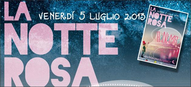 Notte Rosa 2013 grande attesa riviera romagnola per programmazione concerti e film