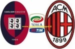 Diretta-streaming-Cagliari - Milan-gratis-partita-live-oggi-serie-A-ultime-formazioni